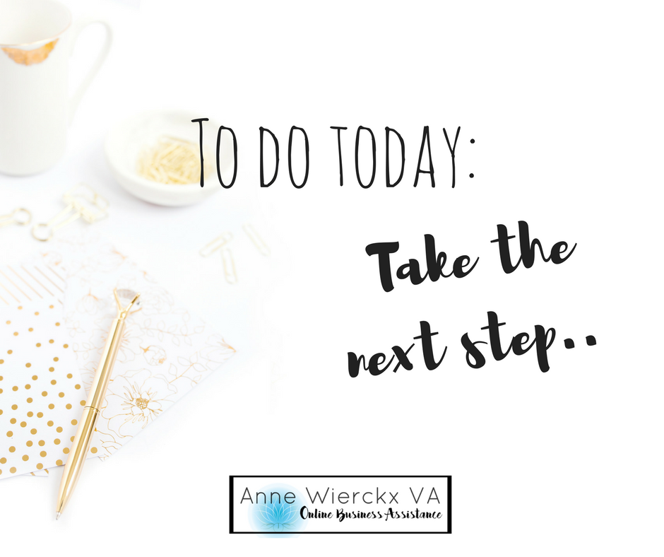 To do today: Take the next step